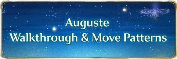 Auguste Walkthrough and Move Patterns