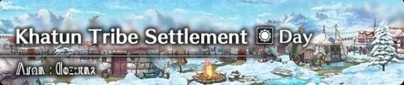 Khatun Tribe Settlement (Day)