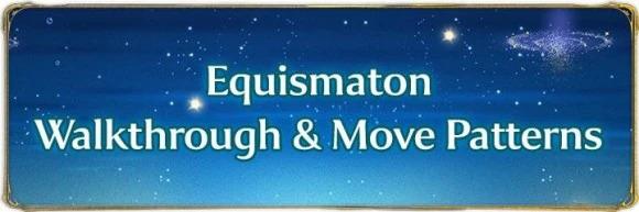 Equismaton Walkthrough and Move Tells
