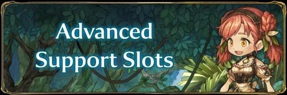 Advanced Support Slots
